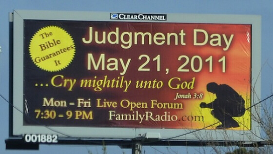 may 21 judgement day billboard. May 21, 2011: Judgment Day